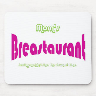 Mom's Breastaurant Mouse Pad