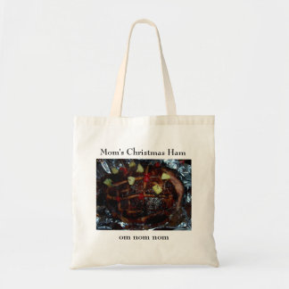 Mom's Christmas Ham ... Om nom nom Tote Bag