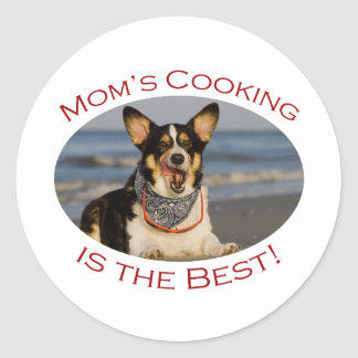 Mom's Cooking is the Best Round Sticker