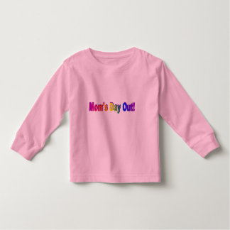Moms Day Out Toddler T-shirt