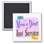 Moms Diner and Taxi Service Funny Saying Magnet Refrigerator Magnets