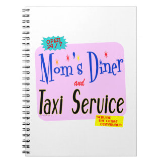Moms Diner and Taxi Service Retro Saying Spiral Notebooks