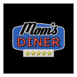Mom's Diner Sign Posters
