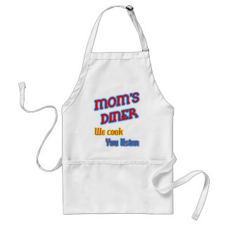 Mom's Diner We Cook You Listen Funny Neon Aprons