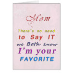 Mom's Favorite Child Mother's Day Card