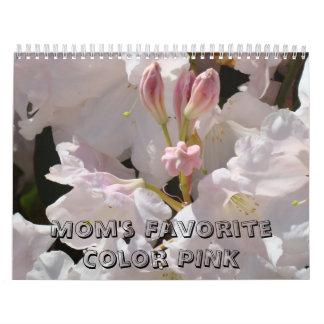 Mom's Favorite Color Pink Calendar Floral Flowers