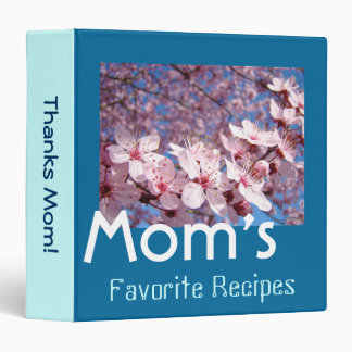 Mom's Favorite Recipes binders Thanks Mom Blossoms