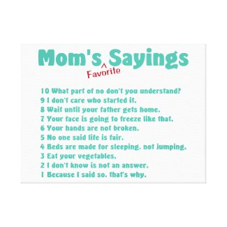 Mom's favorite sayings canvas print gift