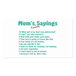 Mom's favorite sayings on gifts for her. Double-Sided standard business cards (Pack of 100)