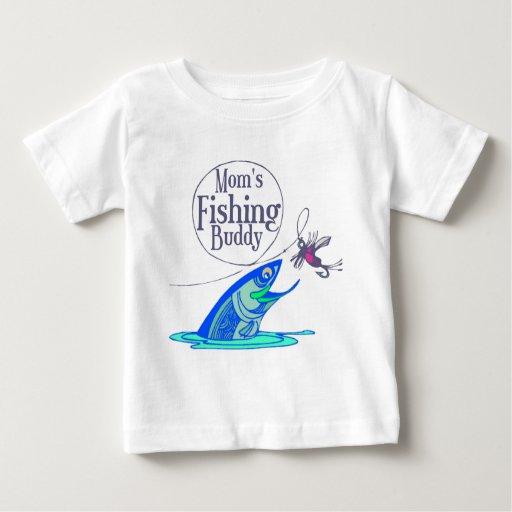 Mom 39 s fishing buddy baby t shirt zazzle for Baby fishing shirts