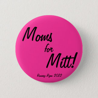 Moms for Mitt! Pinback Button