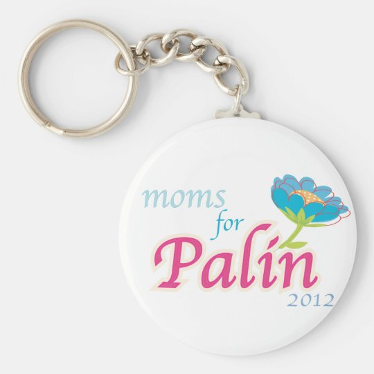 Moms for Palin! Keychain