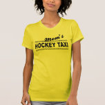 Mom's Hockey Taxi Tshirt