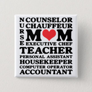 Mom's Jobs Mother's Day Button