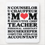 Mom's Jobs Mother's Day Mousepad