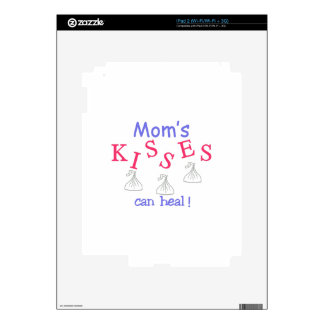 Mom's Kisses Can Heal! Decal For The iPad 2