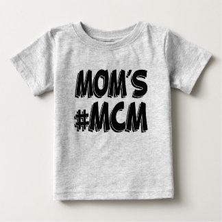 Mom's MCM funny baby boy Tee Shirt