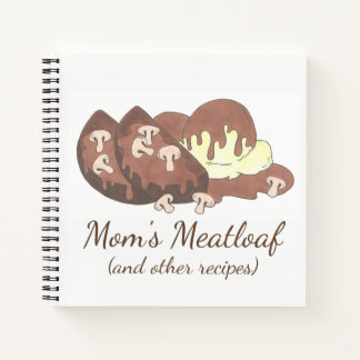 Mom's Meatloaf Recipes Cooking Kitchen Foodie Gift Notebook