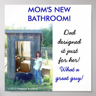 Mom's new bathroom! poster