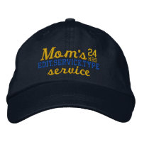 Mom's personalized 24 Hours Service Have Fun Embroidered Baseball Cap