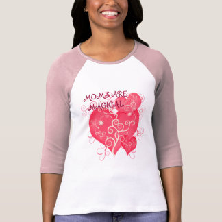 Moms R Magical! Pink Hearts T  Happy Mother's Day Tee Shirt