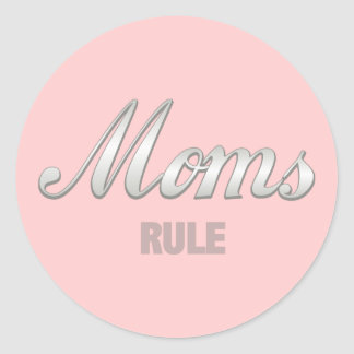 Moms Rule Classic Round Sticker