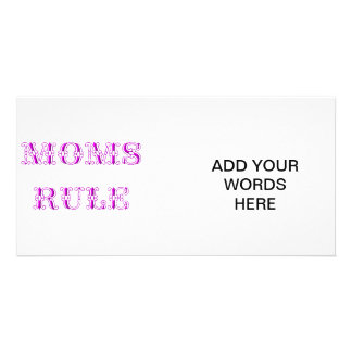 Moms rule custom photo card
