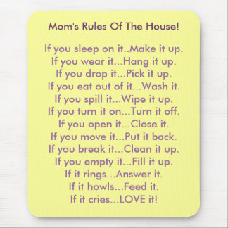 Mom's Rules Of The House Mouse Pad