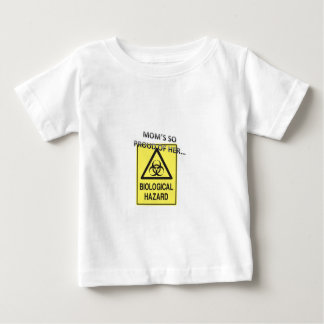 MOM'S SO PROUD OF HER BIOLOGICAL HAZARD BABY T-Shirt
