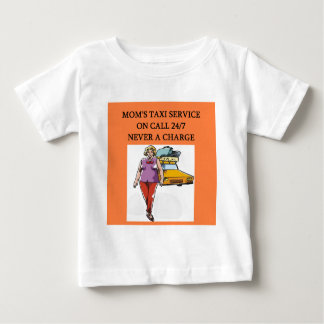 mom's taxi baby T-Shirt