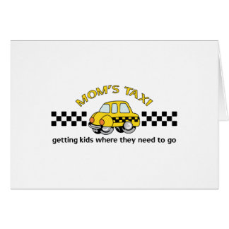 MOMS TAXI GREETING CARD