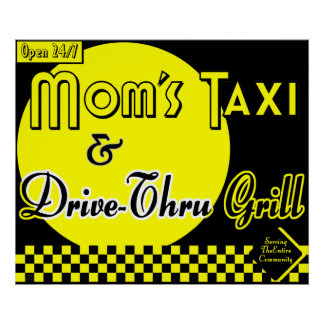 Mom's Taxi & Drive Thru Grill Retro Kitchen Art Print