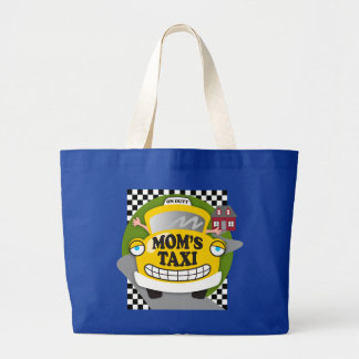 Mom's Taxi Large Tote Bag