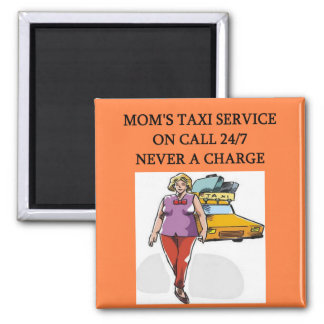 mom's taxi refrigerator magnets