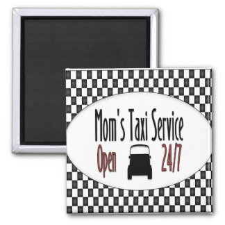 Mom's Taxi Service Magnet