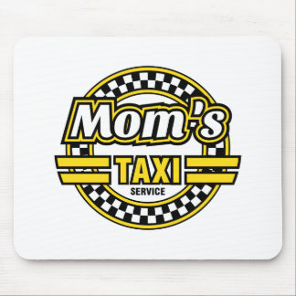 Mom's Taxi Service Mouse Pad