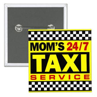 Mom's Taxi Service Pinback Button