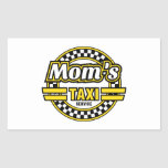 Mom's Taxi Service Rectangular Sticker