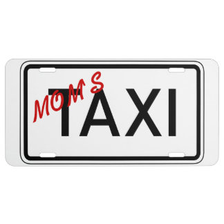 Mom's Taxi Sign for Front License Plate