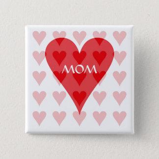 Mom's Valentine Button