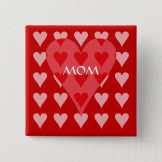 Mom's Valentine Pinback Button