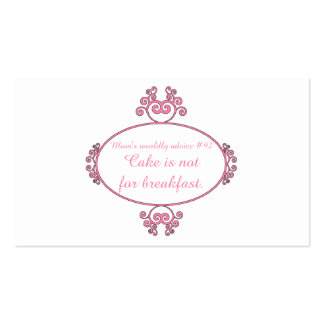 Mom's witty advice: Cake is not for breakfast. Double-Sided Standard Business Cards (Pack Of 100)