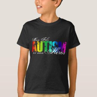 Mon Fils heros - Autism T-Shirt