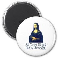 Mona Lisa Diva Secrets 2 Inch Round Magnet