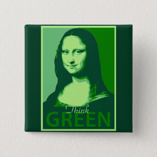 Mona Lisa is Green Pinback Button