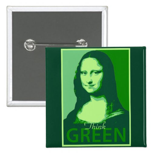 Mona Lisa is Green Pinback Button
