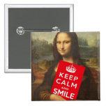 Mona Lisa Keep Calm And Smile Pinback Button