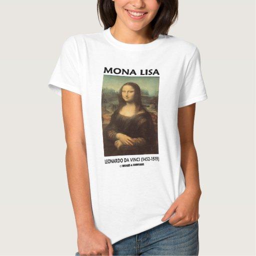 Mona Lisa (Leonardo da Vinci) Camisetas