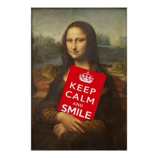Mona Lisa Wise Words: Keep Calm And Smile Poster