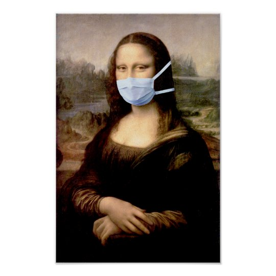 Mona Lisa with Mask Da Vinci Spoofing The Arts Poster